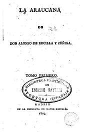 La araucana de Don Alonso de Ercilla y Zuñiga, 1