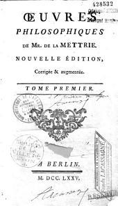 Oeuvres philosophiques de Mr. de La Mettrie