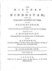 The History Of Hindostan: From The Earliest Account Of Time, To The Death Of Akbar, Volume 2