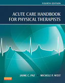 Acute Care Handbook for Physical Therapists - E-Book