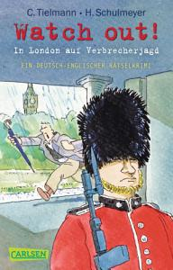 Kommissar Schlotterteich  Watch out    In London auf Verbrecherjagd PDF