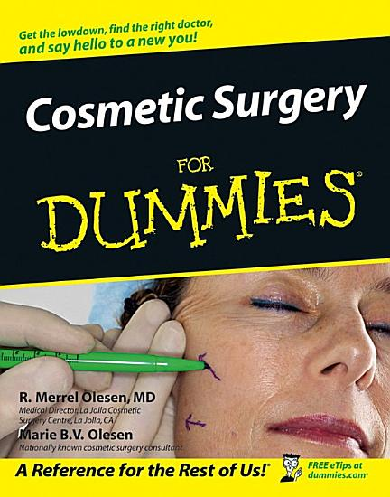 Cosmetic Surgery For Dummies PDF