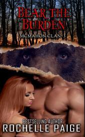Bear the Burden: McMahon Clan 2