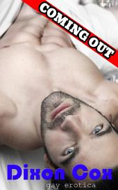 Coming Out: (Bi-curious man first time gay erotica)