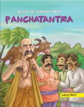 Tales Of Wisdom Panchatantra : Large Print