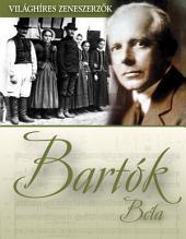 Bartók Béla: Világhíres zeneszerzők