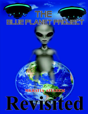The Blue Planet Project  Revisited
