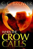 When the Crow Calls PDF
