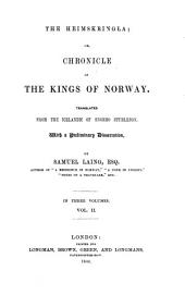 The Heimskringla; Or, Chronicle of the Kings of Norway: InThree Volumes, Volume 2