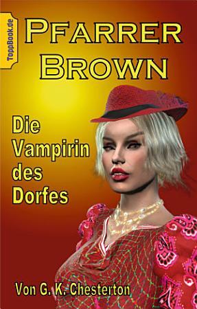 Pfarrer Brown   Die Vampirin des Dorfes PDF