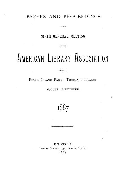 Download Papers and Proceedings of the     General Meeting of the American Library Association Held at     Book