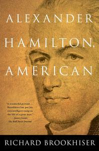 ALEXANDER HAMILTON  American Book