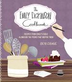 The Emily Dickinson Cookbook