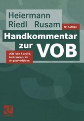 Handkommentar zur VOB: Teile A und B, Rechtsschutz im Vergabeverfahren, Ausgabe 10