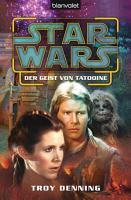 Star Wars  Der Geist von Tatooine PDF