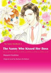 THE NANNY WHO KISSED HER BOSS: Mills & Boon Comics