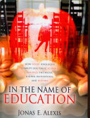 In the Name of Education