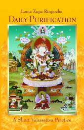 Short Vajrasattva Meditation: Purification with the Four Opponent Powers