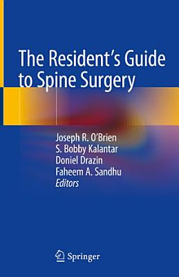 The Resident's Guide to Spine Surgery