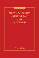 North Carolina Criminal Law and Procedure