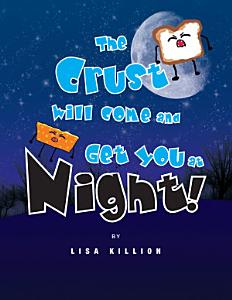 The Crust Will Come and Get You at Night  PDF