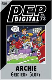 Pep Digital Vol. 073: Archie & Friends Gridiron Glory