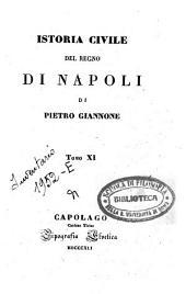 Istoria civile del Regno di Napoli: 11, Volume 7