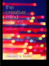 The Creative Mind: Myths and Mechanisms, Edition 2