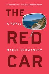 The Red Car  A Novel PDF