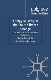 Energy Security in the Era of Climate Change: The Asia-Pacific Experience