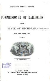 Annual Report of the Commissioner of Railroads of the State of Michigan, for the Year Ending ..