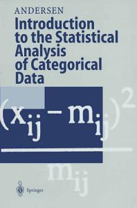 Introduction to the Statistical Analysis of Categorical Data PDF