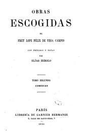 Obras escogidas de Frey Lope Félix de Vega Carpio: Volumen 2