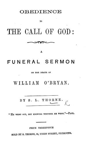 Obedience to the call of God  a funeral sermon on the death of W  O Bryan PDF