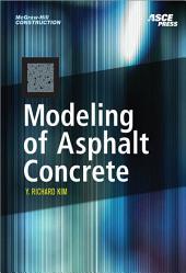 MODELING OF ASPHALT CONCRETE