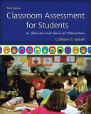 Classroom Assessment for Students in Special and General Education