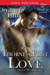 Thorne's First Love [Space Warriors 13]