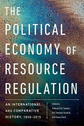 The Political Economy of Resource Regulation PDF