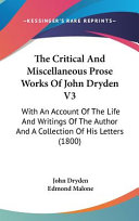 The Critical and Miscellaneous Prose Works of John Dryden V3 PDF