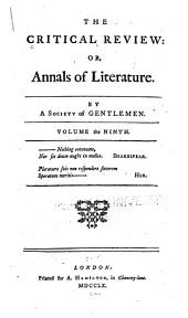 The Critical Review, Or, Annals of Literature: Volume 9