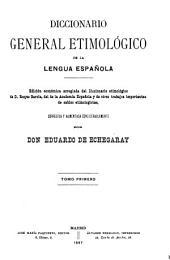Diccionario general etimológico de la lengua española: Volumen 1