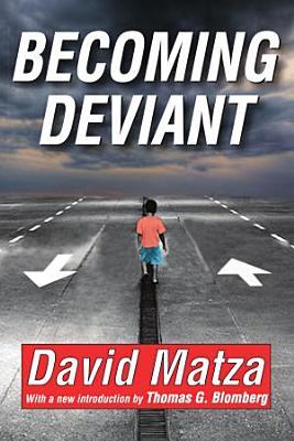 Becoming Deviant PDF