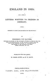England in 1835: Being a Series of Letters Written to Friends in Germany, During a Residence in London and Excursions Into the Provinces, Volume 2