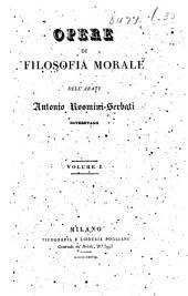 Opere di filosofia morale ... Volume I. (Principj della scienza morale.).