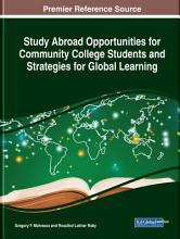 Study Abroad Opportunities for Community College Students and Strategies for Global Learning PDF