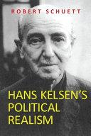 Hans Kelsen s Political Realism