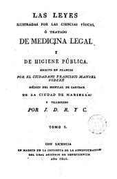 Las Leyes ilustradas por las ciencias físicas, ó, Tratado de medicina legal y de higiene pública, 3