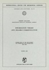 Information Theory and Reliable Communication: Course held at the Department for Automation and Information July 1970