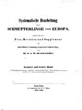 Systematische Bearbeitung der Schmetterlinge von Europa: Zugleich als Text, Revision und Supplement zu Jakob Hübner's Sammlung europäischer Schmetterlinge, Band 6