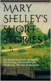 Mary Shelley's short stories
